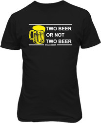 Футболка мужская. Two beer or not two beer?